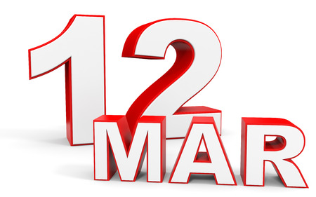 a 12: March 12. 3d text on white background. Illustration. Stock Photo