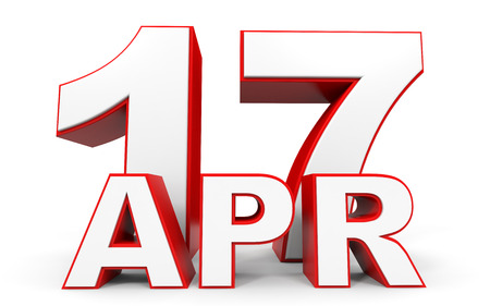 seventeenth: April 17. 3d text on white background. Illustration.