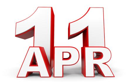 eleventh: April 11. 3d text on white background. Illustration.