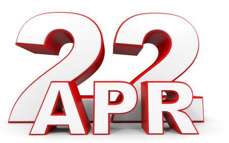 twenty second: April 22. 3d text on white background. Illustration.
