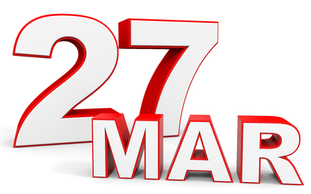 seventh: March 27. 3d text on white background. Illustration.