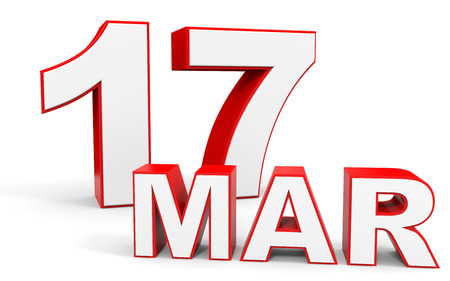 march 17: March 17. 3d text on white background. Illustration. Stock Photo
