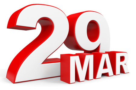 29: March 29. 3d text on white background. Illustration.