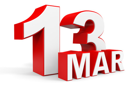 number 13: March 13. 3d text on white background. Illustration. Stock Photo