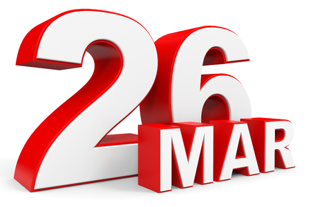 26: March 26. 3d text on white background. Illustration. Stock Photo