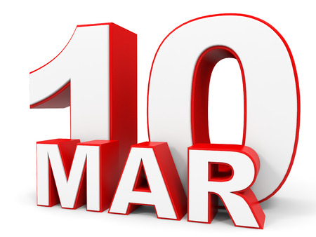 10th: March 10. 3d text on white background. Illustration. Stock Photo