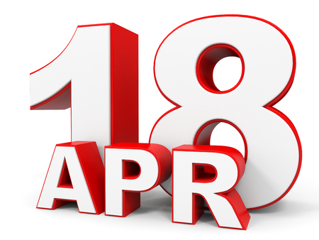 18th: April 18. 3d text on white background. Illustration.
