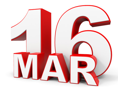 sixteenth note: March 16. 3d text on white background. Illustration. Stock Photo