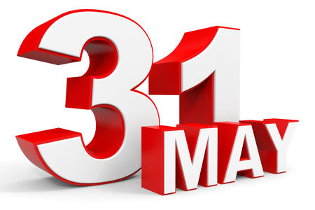 31st: May 31. 3d text on white background. Illustration.