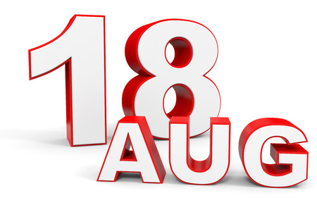 august: August 18. 3d text on white background. Illustration.