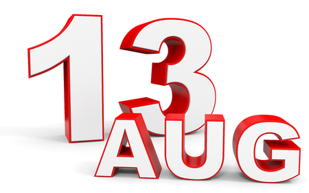 13th: August 13. 3d text on white background. Illustration.