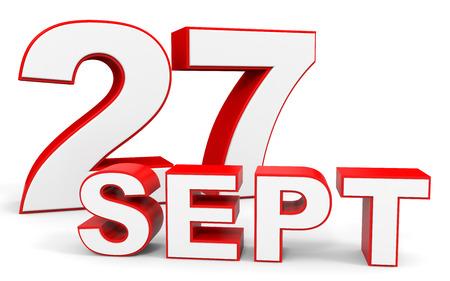 seventh: September 27. 3d text on white background. Illustration.