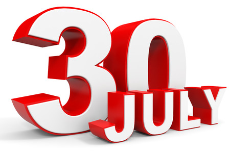 30th: July 30. 3d text on white background. Illustration.