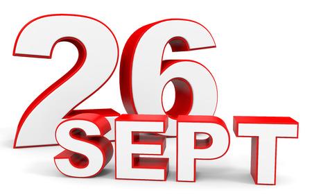 26th: September 26. 3d text on white background. Illustration. Stock Photo