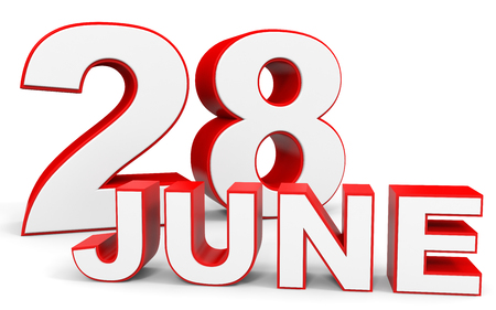28: June 28. 3d text on white background. Illustration.