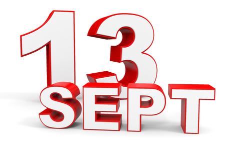 13th: September 13. 3d text on white background. Illustration. Stock Photo