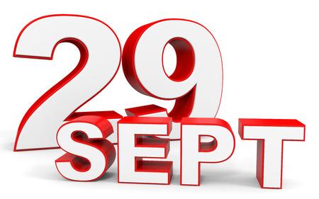 29: September 29. 3d text on white background. Illustration.
