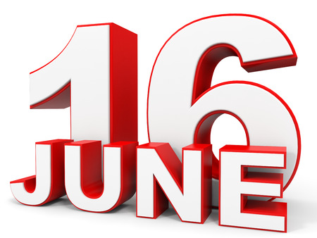 sixteenth note: June 16. 3d text on white background. Illustration.