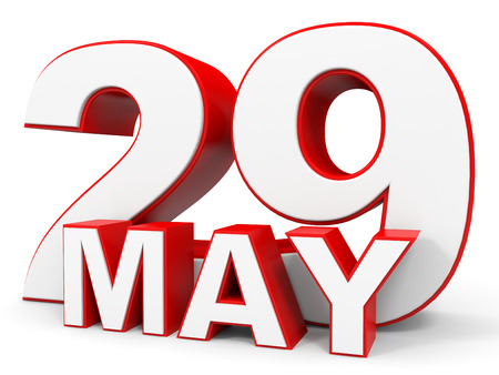 29: May 29. 3d text on white background. Illustration.