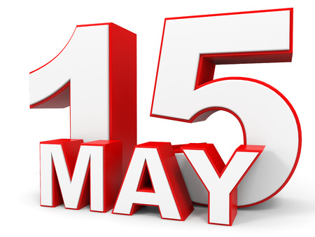 fifteenth: May 15. 3d text on white background. Illustration.