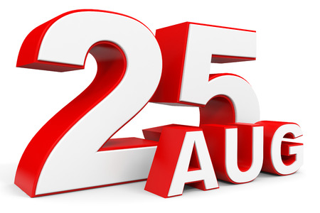 twenty fifth: August 25. 3d text on white background. Illustration.