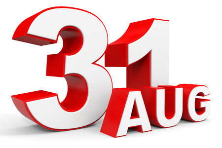31th: August 31. 3d text on white background. Illustration.