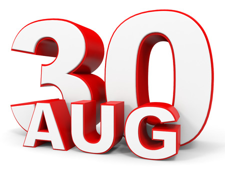 30: August 30. 3d text on white background. Illustration. Stock Photo