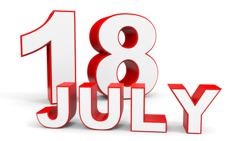 18: July 18. 3d text on white background. Illustration. Stock Photo