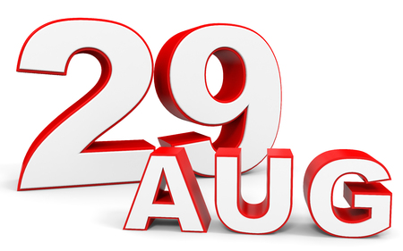 29: August 29. 3d text on white background. Illustration.