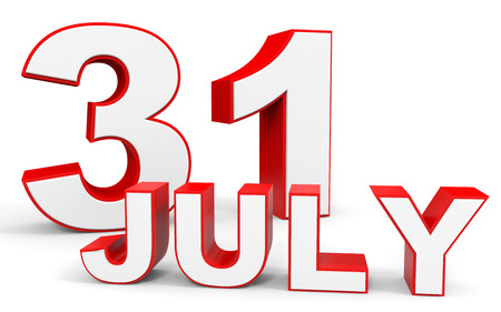 31: July 31. 3d text on white background. Illustration.