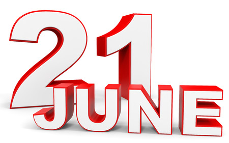21: June 21. 3d text on white background. Illustration. Stock Photo
