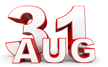 31: August 31. 3d text on white background. Illustration.