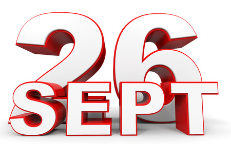 twenty sixth: September 26. 3d text on white background. Illustration. Stock Photo