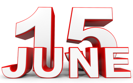 fifteenth: June 15. 3d text on white background. Illustration. Stock Photo
