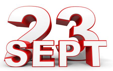 september: September 23. 3d text on white background. Illustration.