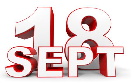september: September 18. 3d text on white background. Illustration.