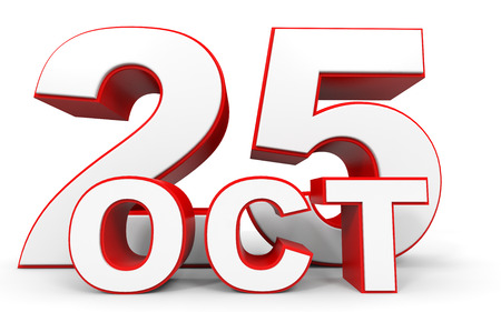 twenty fifth: October 25. 3d text on white background. Illustration. Stock Photo
