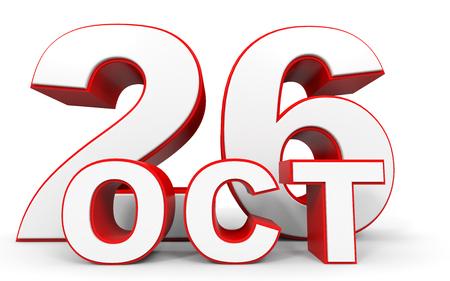 twenty six: October 26. 3d text on white background. Illustration. Stock Photo