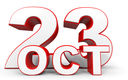 23: October 23. 3d text on white background. Illustration.
