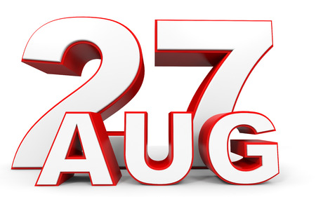 27: August 27. 3d text on white background. Illustration.