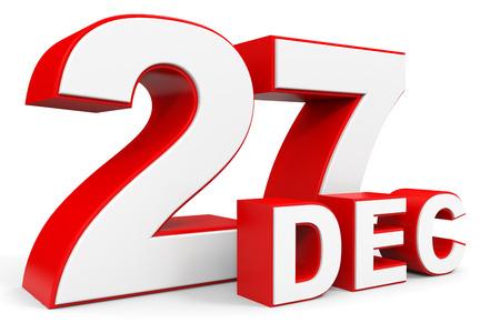 in december: December 27. 3d text on white background. Illustration. Stock Photo