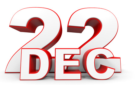 twenty second: December 22. 3d text on white background. Illustration.
