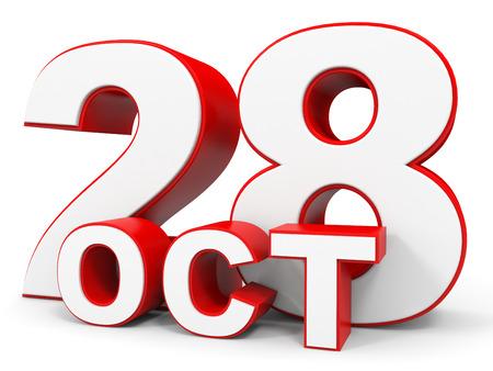 28: October 28. 3d text on white background. Illustration.
