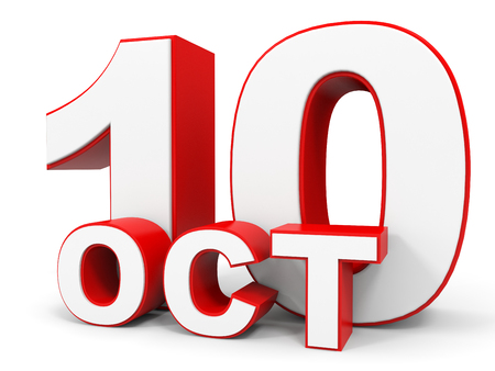 tenth: October 10. 3d text on white background. Illustration.