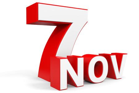 seventh: November 7. 3d text on white background. Illustration.