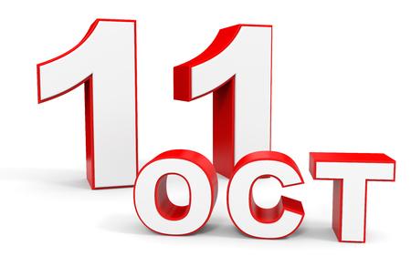 11 number: October 11. 3d text on white background. Illustration.