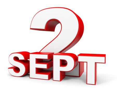 september 2: September 2. 3d text on white background. Illustration.