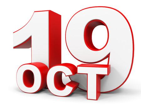 19: October 19. 3d text on white background. Illustration. Stock Photo