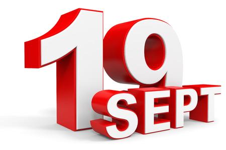 19: September 19. 3d text on white background. Illustration. Stock Photo