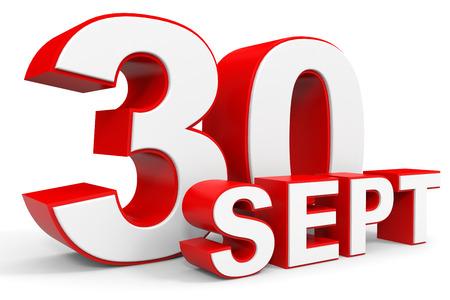 30th: September 30. 3d text on white background. Illustration. Stock Photo